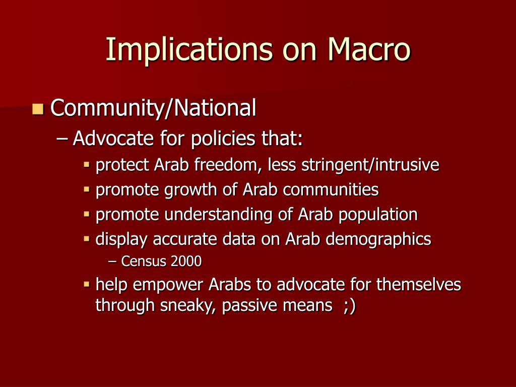 Implications on Macro