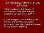 major differences between 1 st and 2 nd waves