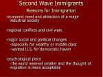 second wave immigrants reasons for immigration
