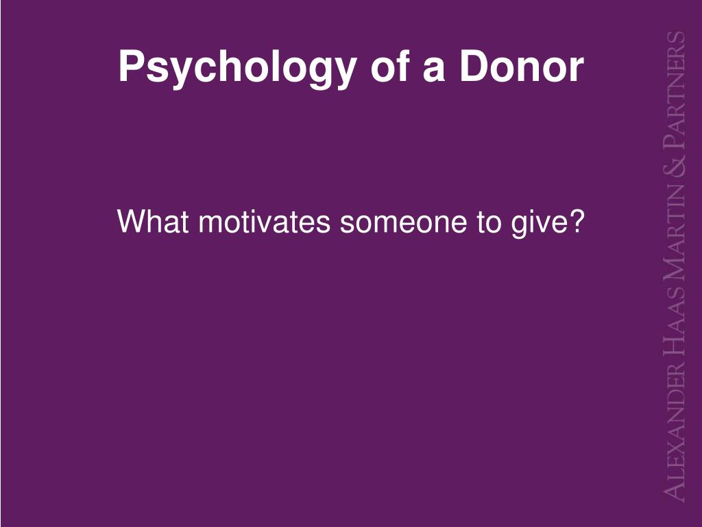 Psychology of a Donor