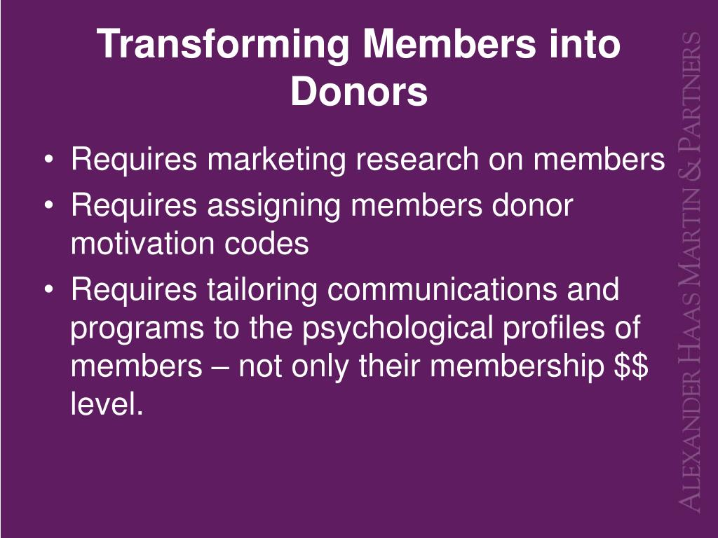Transforming Members into Donors