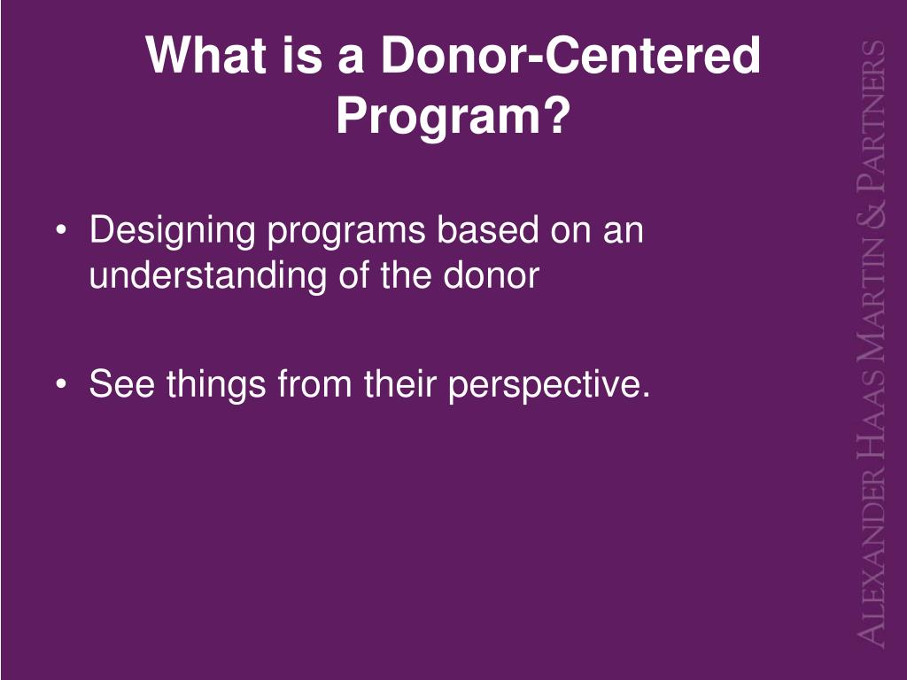 What is a Donor-Centered Program?