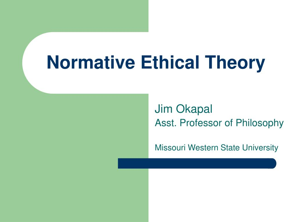 normative ethical theory l.