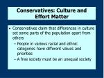conservatives culture and effort matter