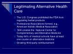 legitimating alternative health care