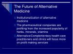 the future of alternative medicine