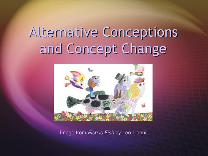 alternative conceptions and concept change n.