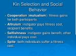 kin selection and social behavior
