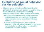 evolution of social behavior via kin selection