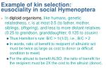 example of kin selection eusociality in social hymenoptera