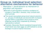 group vs individual level selection alternative mechanisms for behavior