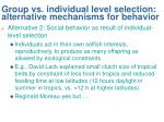 group vs individual level selection alternative mechanisms for behavior1