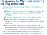 response to wynne edwards strong criticism
