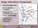 bridge alternatives components