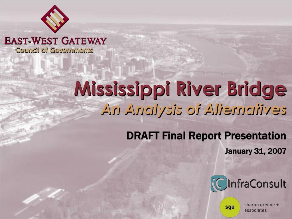 mississippi river bridge an analysis of alternatives l.