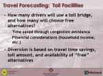 travel forecasting toll facilities