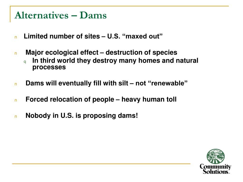 Alternatives – Dams