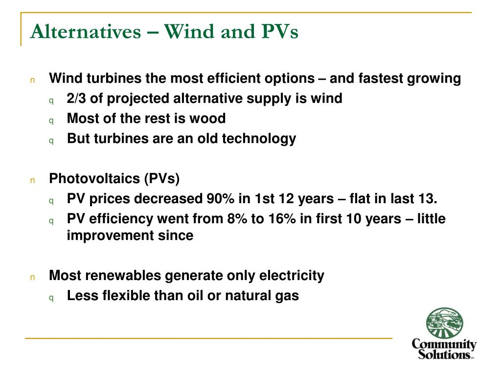 Alternatives – Wind and PVs