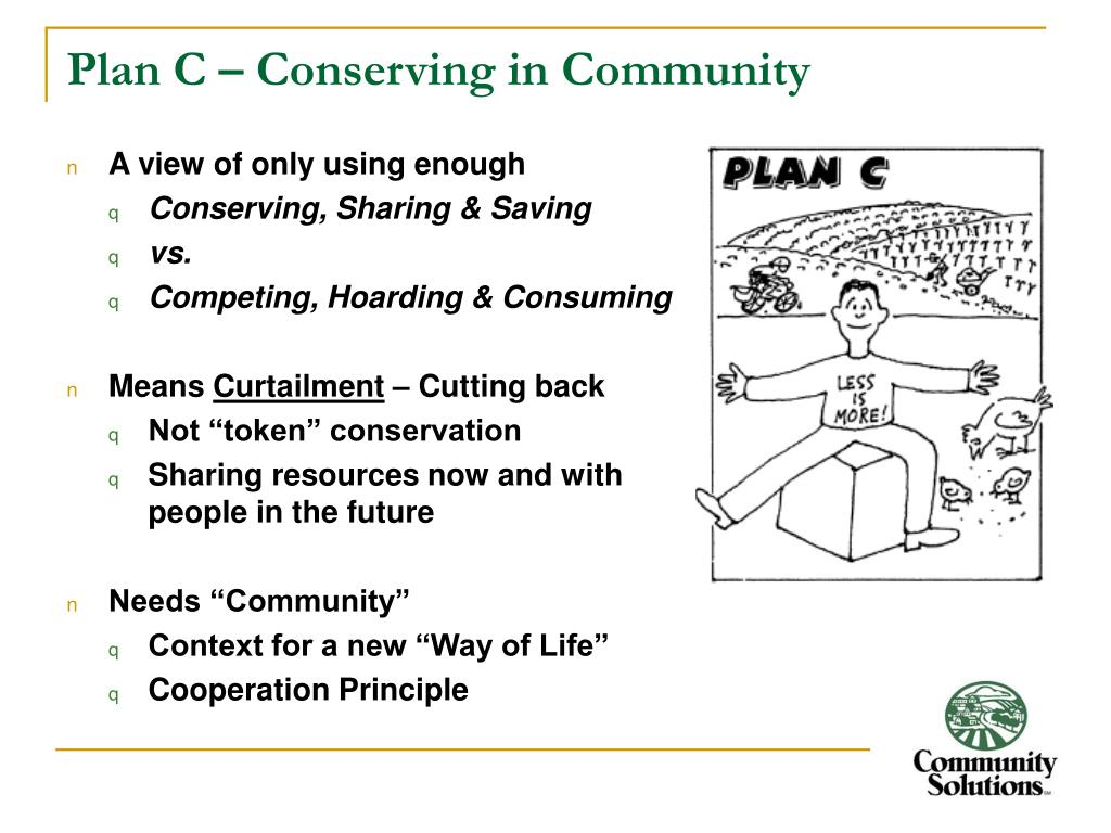 Plan C – Conserving in Community