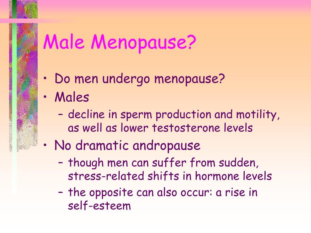 Do men undergo menopause?