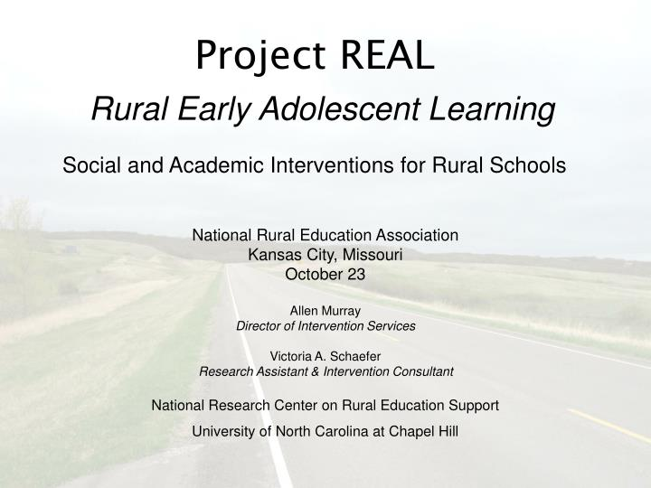 Project real rural early adolescent learning social and academic interventions for rural schools