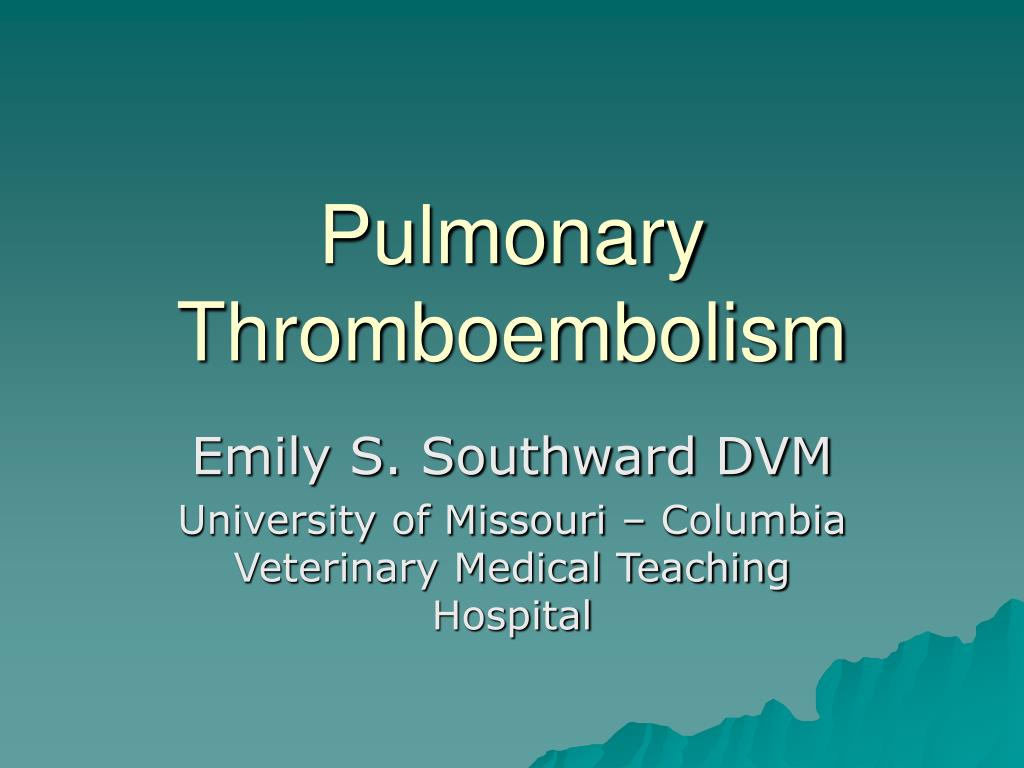 pulmonary thromboembolism l.