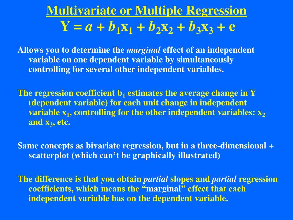 Multivariate or Multiple Regression