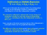 multivariate or multiple regression