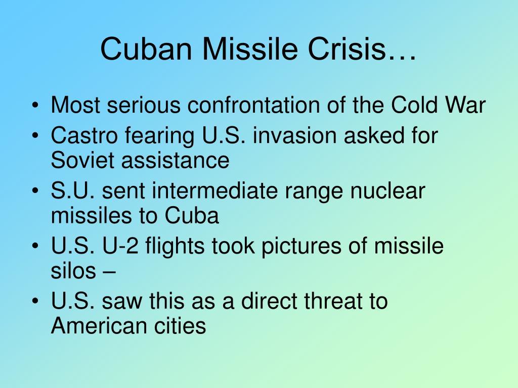 Cuban Missile Crisis…