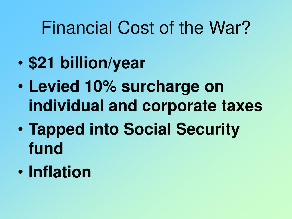 Financial Cost of the War?