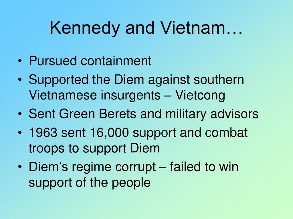 Kennedy and Vietnam…