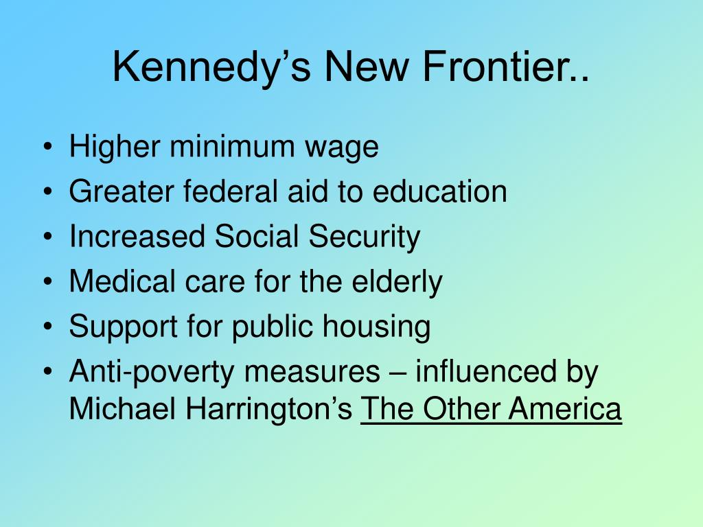 Kennedy's New Frontier..