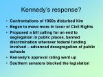 kennedy s response