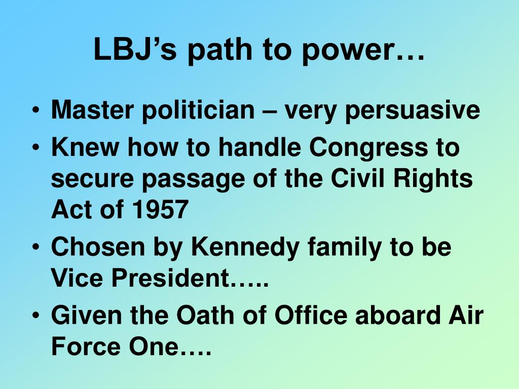 LBJ's path to power…