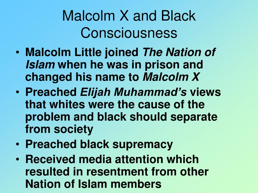 Malcolm X and Black Consciousness