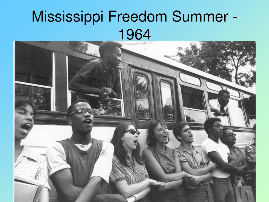 Mississippi Freedom Summer - 1964