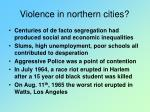 violence in northern cities