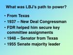 what was lbj s path to power