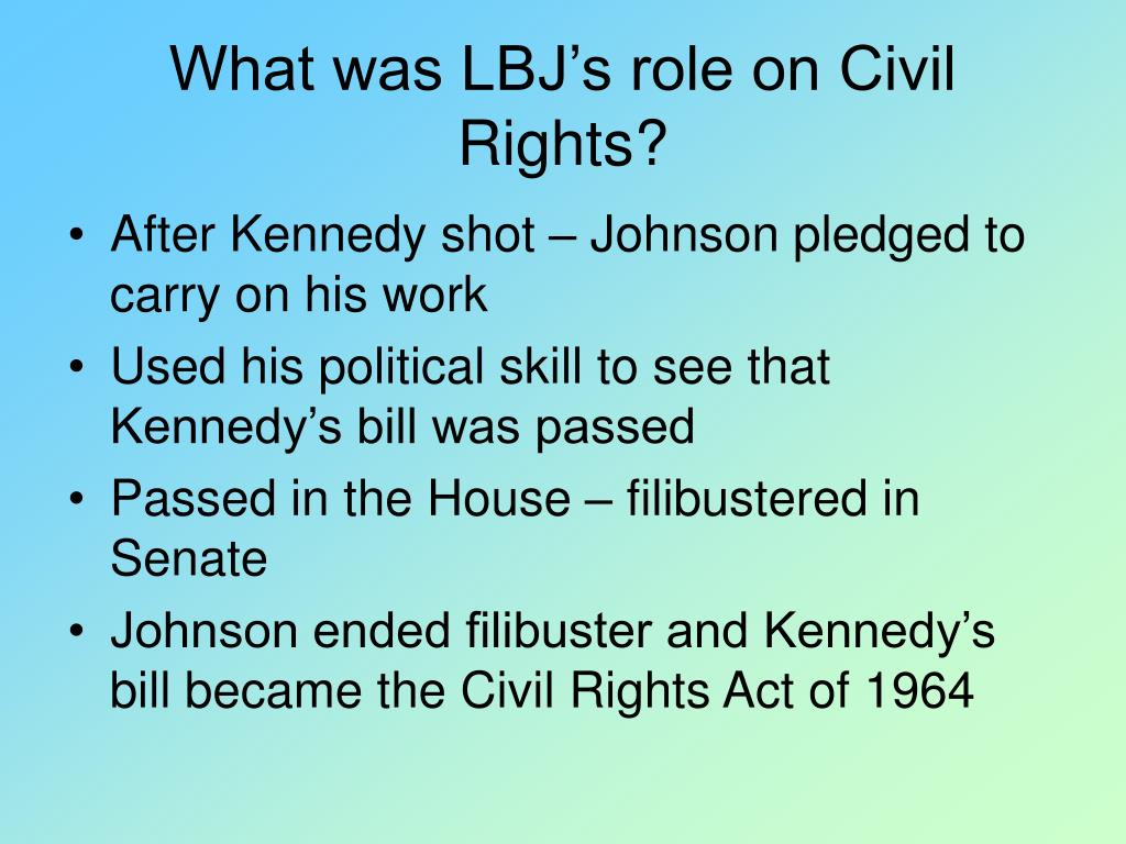 What was LBJ's role on Civil Rights?