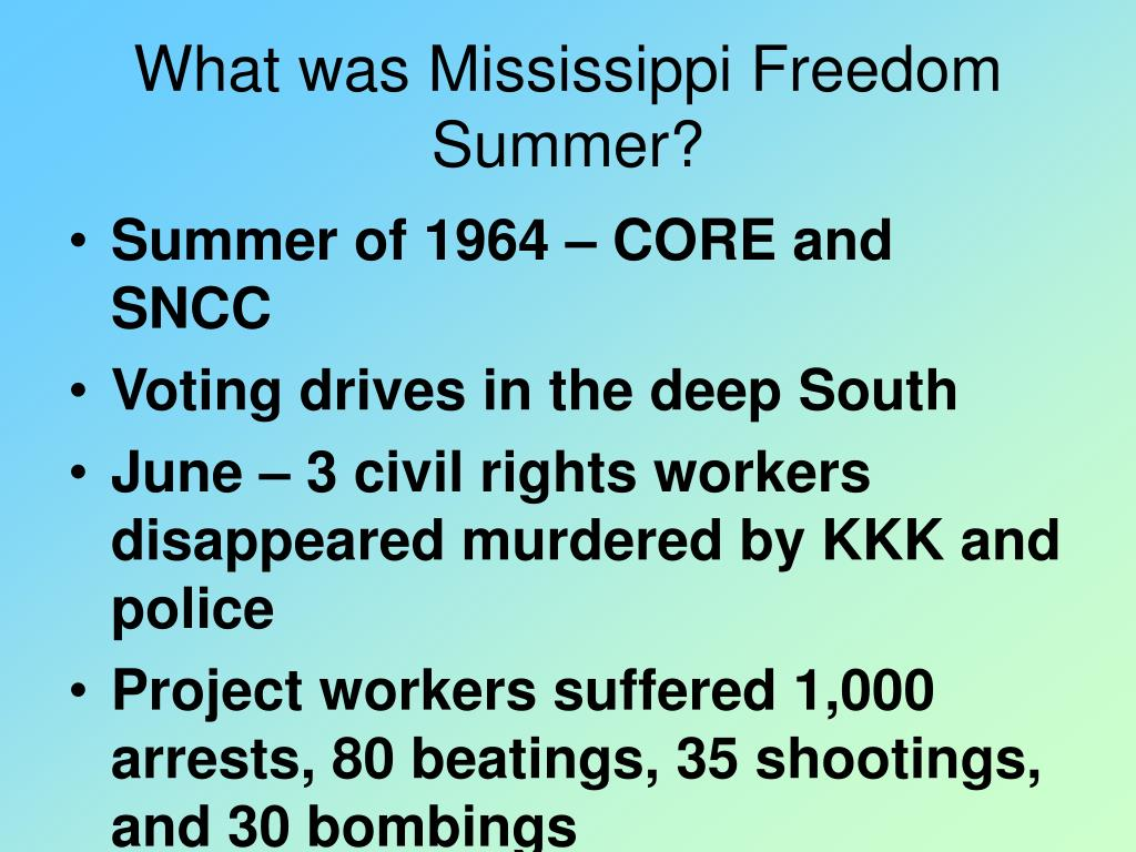 What was Mississippi Freedom Summer?