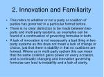 2 innovation and familiarity