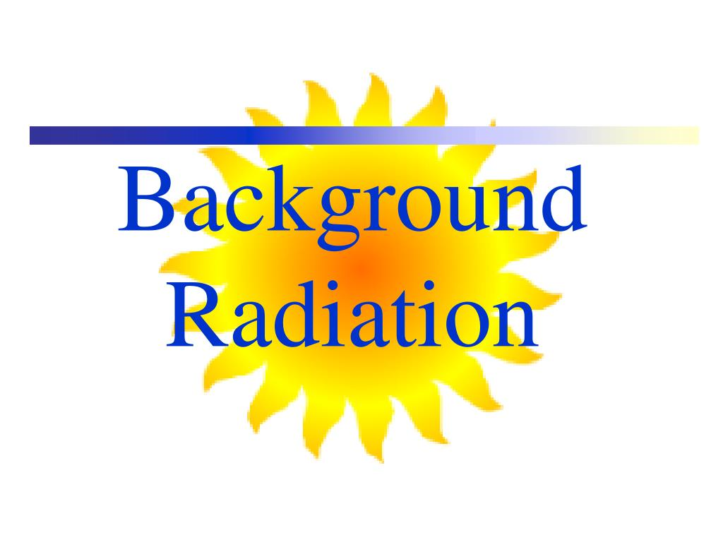 background radiation l.