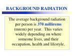 background radiation3