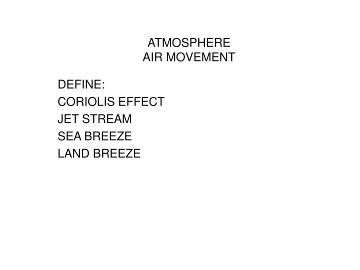 Atmosphere air movement