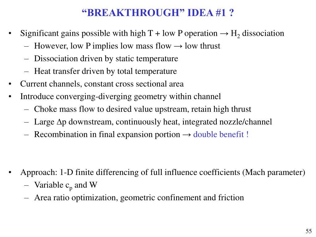 """BREAKTHROUGH"" IDEA #1 ?"
