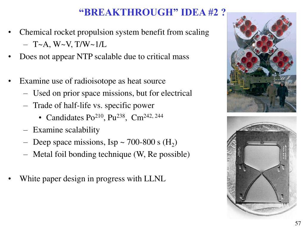 """BREAKTHROUGH"" IDEA #2 ?"