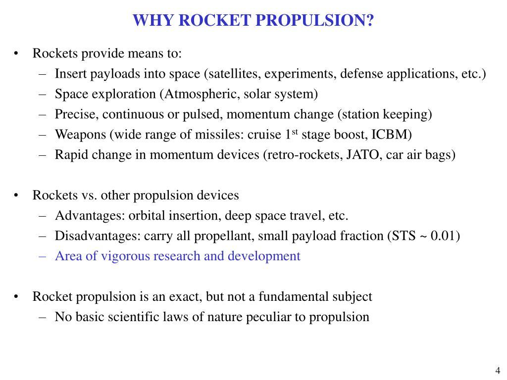 WHY ROCKET PROPULSION?