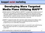 developing more targeted media plans utilizing mapp