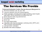 the services we provide