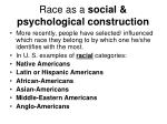 race as a social psychological construction